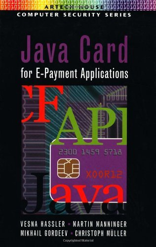 Download Java Card for E-Payment Applications (Artech House Computer Security Series) Pdf