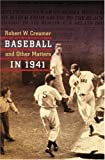 Baseball and Other Matters in 1941, Robert W. Creamer, 0803264062