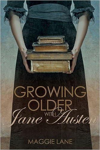 Growing Older with Jane Austen: Amazon.es: Maggie Lane ...
