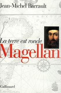 Magellan : la terre est ronde