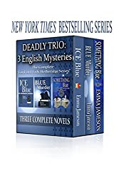 Deadly Trio: 3 English Mysteries: Ice Blue, Blue Murder, Something Blue (Lord and Lady Hetheridge Mystery Series)