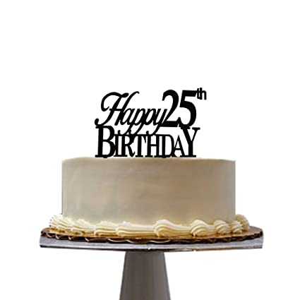 Amazon Happy 25th Birthday Cake Topper For Party Decoration Kitchen Dining