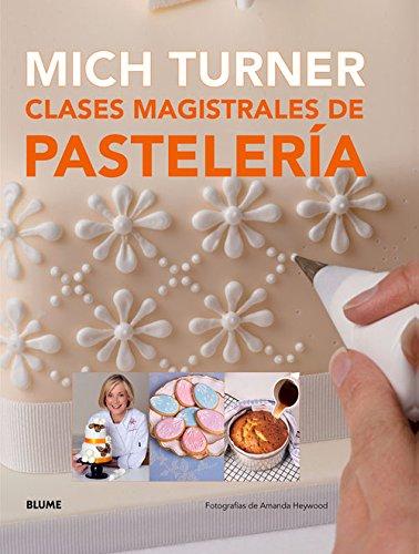 Clases magistrales de pastelería (Spanish Edition) pdf