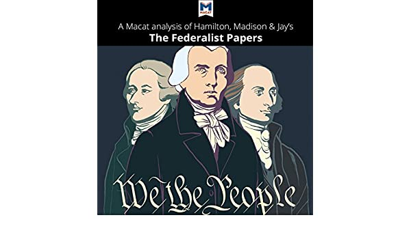 Amazon A Macat Analysis Of Alexander Hamilton James Madison