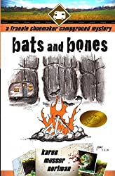Bats and Bones: The Frannie Shoemaker Campground Mysteries