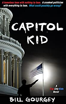 Capitol Kid (Cap City Kids) by [Gourgey, Bill]