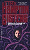 The Hampton Sisters, Bernard. F. Conners, 0440201438