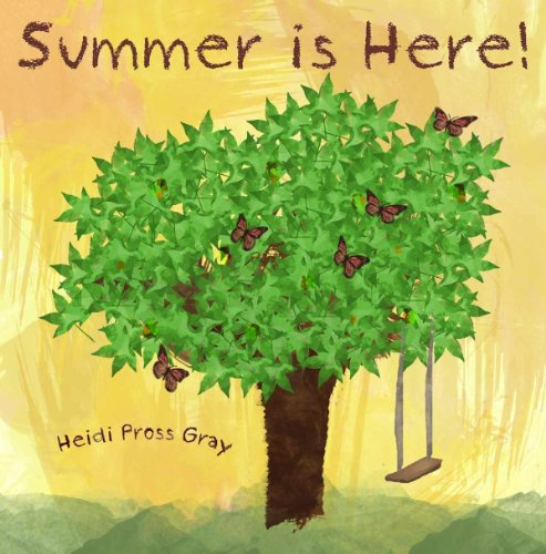Summer is Here! A Beautiful Picture Book About Summer