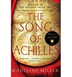 (SONG OF ACHILLES) BY MILLER, MADELINE[ AUTHOR ]Paperback 04-2012