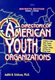 The Directory of American Youth Organizations, 1998-1999, Judith B. Erickson, 1575420341