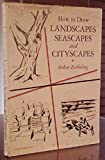 img - for How to Draw Landscapes, Seascapes and Cityscapes book / textbook / text book