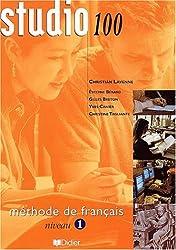 Studio 100 : Méthode de français, niveau 1 (livre de l'élève)