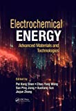 img - for Electrochemical Energy: Advanced Materials and Technologies (Electrochemical Energy Storage and Conversion) book / textbook / text book
