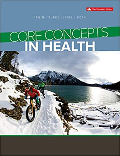 Core Concepts in Health, 3rd Canadian Edition [Jennifer Irwin]