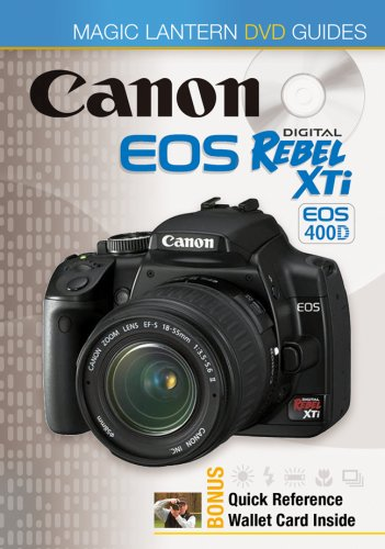 (Magic Lantern DVD Guides: Canon EOS Digital Rebel XTi EOS 400D)