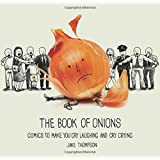 Book of Onions: Comics to Make  Your Cry Laughing and Cry Cyring