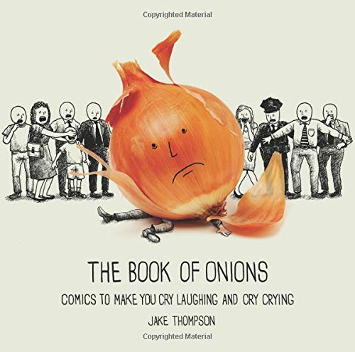 The Book of Onions: Comics to Make You Cry Laughing and Cry Crying by Andrews McMeel Publishing