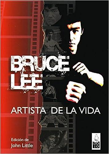 Como Descargar Desde Utorrent Bruce Lee, Artista De La Vida: Escritos Esenciales Novedades PDF Gratis