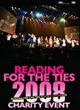 READING FOR THE TIES 2008 チャリティイベントDVD
