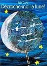 Décroche-moi la Lune par Carle