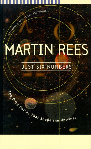 Download Just Six Numbers: The Deep Forces that Shape the Universe PDF ePub book
