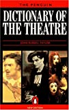 The Penguin Dictionary of the Theatre, John G. Taylor, 014051287X