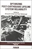 Optimizing Post-Earthquake Lifeline System Reliability, , 0784404496
