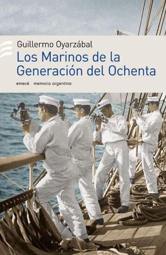 Read Online Los Marinos de La Generacion del 80' (Spanish Edition) pdf