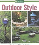Backyard Living-Outdoor Style, Elizabeth Amy Cook, 0737006234