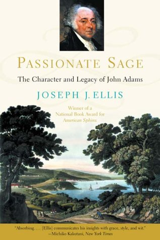 Passionate Sage: The Character and Legacy of John (American Cottage Sage)