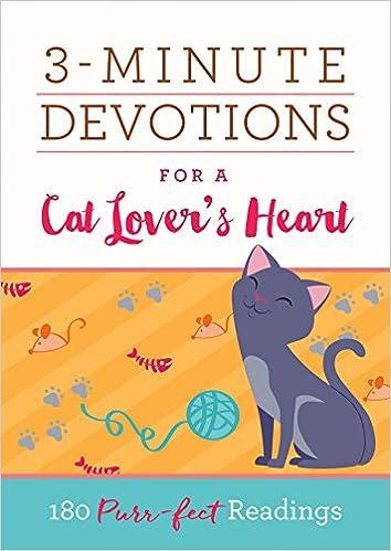 Image result for 3 minute devotion cat loves