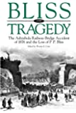 Bliss and Tragedy: The Ashtabula Railway-Bridge Accident of 1876 and the Loss of P.P. Bliss