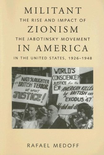 Download Militant Zionism in America: The Rise and Impact of the Jabotinsky Movement in the United States, 1926-1948 (Judaic Studies Series) PDF ePub fb2 ebook