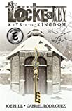 Locke & Key Volume 4: Keys to the Kingdom (Locke & Key (Idw) (Hardcover))