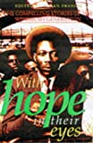 With Hope in Their Eyes, Vivian Francis, 1874509654