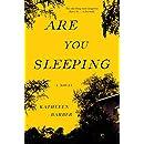 Are You Sleeping: A Novel