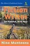 The Fiction Writer, Nina Munteanu, 0982378300