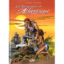 SURVIVANTS ATLANTIQUE INTÉGRALE T02