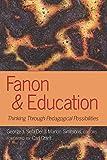 Fanon and Education 9781433106422