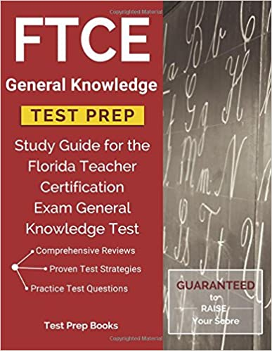FTCE General Knowledge Test Prep: Study Guide for the Florida ...