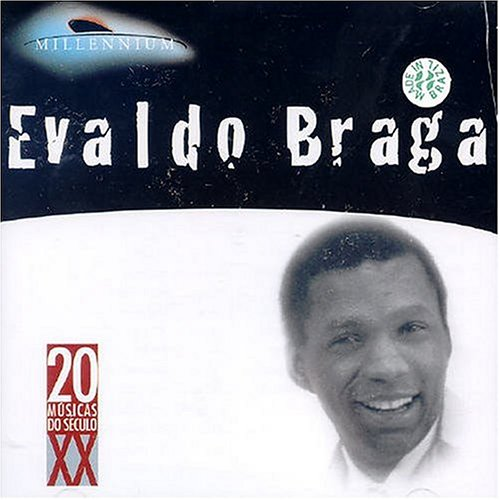 EVALDO BRAGA - Millennium - Zortam Music