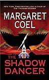 The Shadow Dancer, Margaret Coel, 0425191273