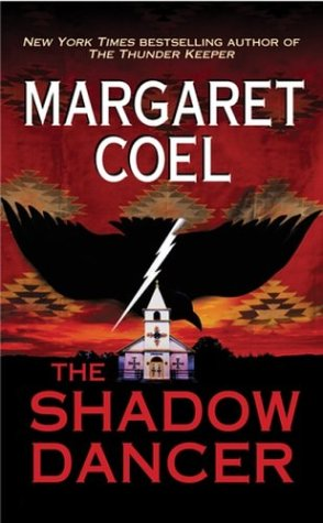 The Shadow Dancer (A Wind River Reservation Mystery)