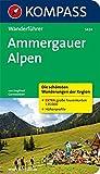 Ammergauer Alpen: Wanderführer mit Tourenkarten und Höhenprofilen (KOMPASS-Wanderführer, Band 5424)