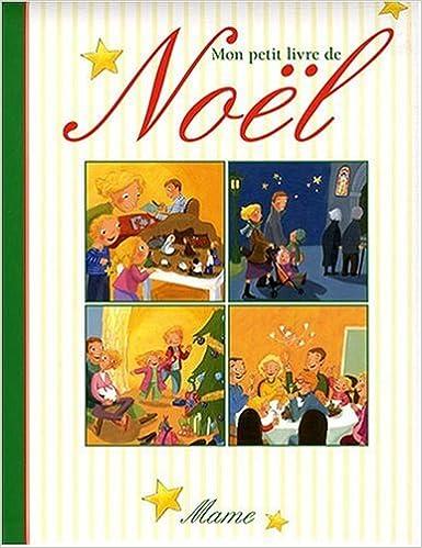Télécharger de nouveaux livres Mon petit livre de Noël 2728912629 PDB by Karine-Marie Amiot