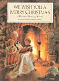 img - for We Wish You a Merry Christmas: Favorite Stories and Carols book / textbook / text book