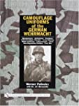 Camouflage Uniforms of the German Weh...