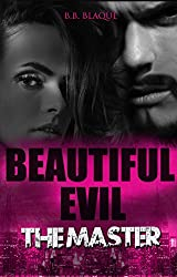 Beautiful Evil The Master: The Master