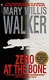 Zero at the Bone, Mary Willis Walker, 0553575058