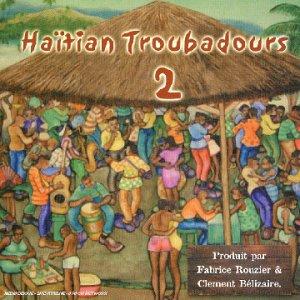 HAITIAN TÉLÉCHARGER TROUBADOUR GRATUITEMENT